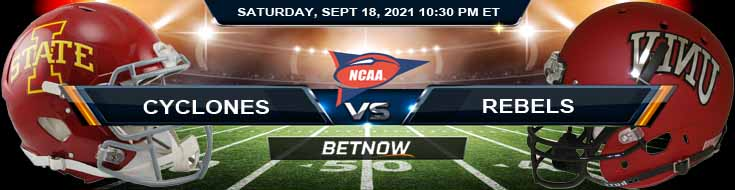 Iowa State Cyclones vs UNLV Rebels 09-18-2021 Odds Spread and Game Analysis