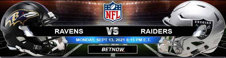 Last Game for Week 1 Betting Analysis Baltimore Ravens vs Las Vegas Raiders 09-13-2021