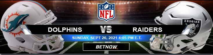 Miami Dolphins vs Las Vegas Raiders 09-26-2021 Previews Spread and Game Analysis