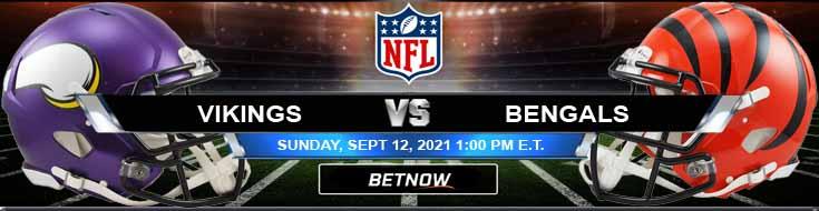 Minnesota Vikings vs Cincinnati Bengals 09-12-2021 Odds Picks and Predictions