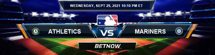 Oakland Athletics vs Seattle Mariners 09-29-2021 MLB Predictions Spread and Game Preview