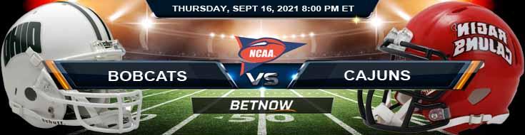 Ohio Bobcats vs Louisiana Ragin' Cajuns 09-16-2021 Picks Predictions and Forecast