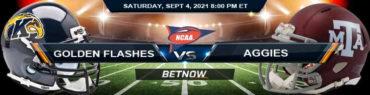 Saturday's Betting Analysis for the Kent State Golden Flashes vs Texas A&M Aggies 09-04-2021 at Kyle Field College Station