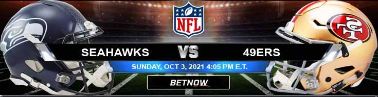 Seattle Seahawks vs San Francisco 49ers 10-03-2021 Football Betting Picks and Predictions