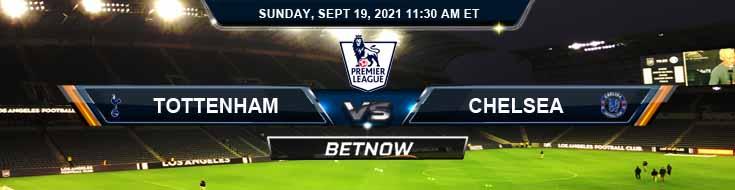 Top English Premier League Preview for Tottenham Hotspur vs Chelsea 09-19-2021
