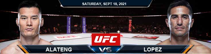 UFC Fight Night 192 Alateng vs Lopez 9-18-2021 Picks Predictions and Previews