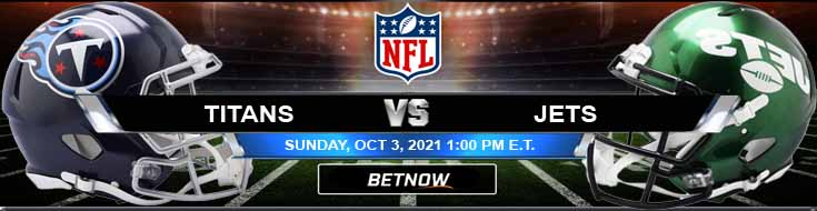 Upcoming Match Analysis for Tennessee Titans vs New York Jets 10-03-2021 at MetLife Stadium