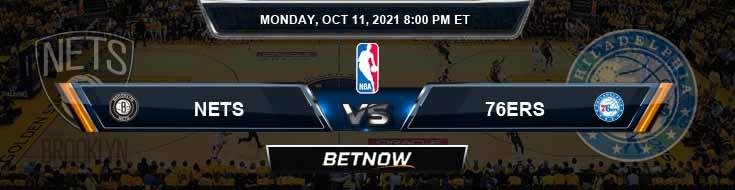 Brooklyn Nets vs Philadelphia 76ers 10-11-2021 Odds Picks and Previews