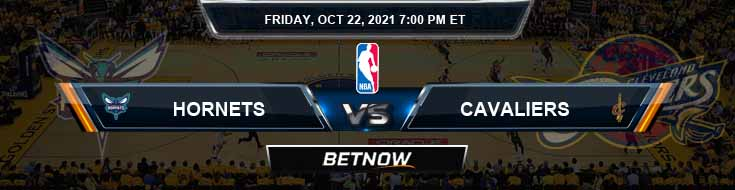 Charlotte Hornets vs Cleveland Cavaliers 10-22-2021 NBA Picks and Previews