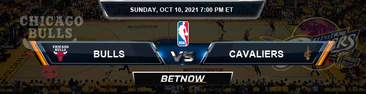 Chicago Bulls vs Cleveland Cavaliers 10-10-2021 Odds Picks and Previews