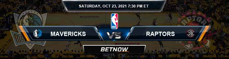 Dallas Mavericks vs Toronto Raptors 10-23-2021 Odds Picks and Previews