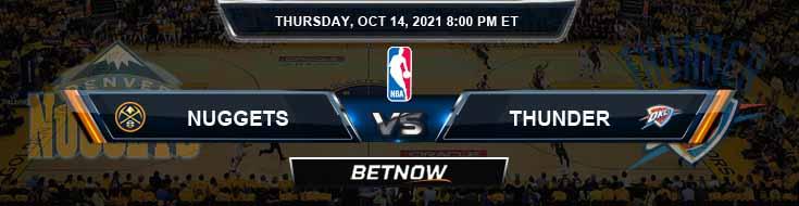Denver Nuggets vs Oklahoma City Thunder 10-14-2021 NBA Spread and Picks