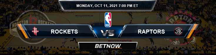 Houston Rockets vs Toronto Raptors 10-11-2021 Odds Picks and Previews