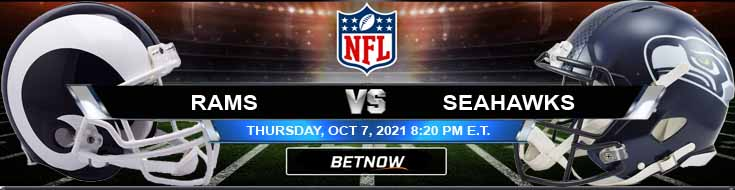 Los Angeles Rams vs Seattle Seahawks 10-07-2021 Football Betting Previews and Forecast
