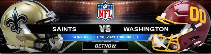 New Orleans Saints vs Washington Football Team 10-10-2021 Football Betting Odds and Picks