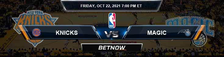 New York Knicks vs Orlando Magic 10-22-2021 Odds Picks and Previews