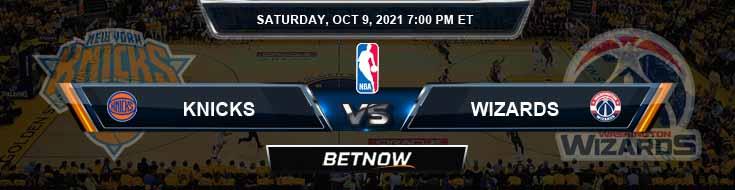 New York Knicks vs Washington Wizards 10-9-2021 NBA Spread and Picks