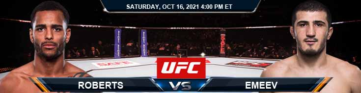 UFC Fight Night 195 Roberts vs Emeev 10-16-2021 Fight Analysis Forecast and Tips