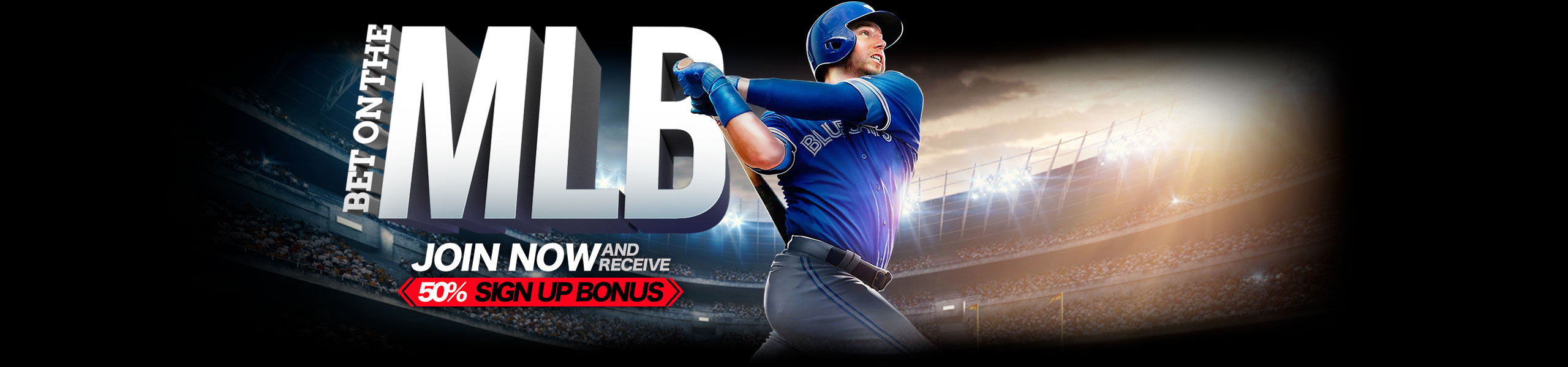 Bet on MLB 50% Bonus